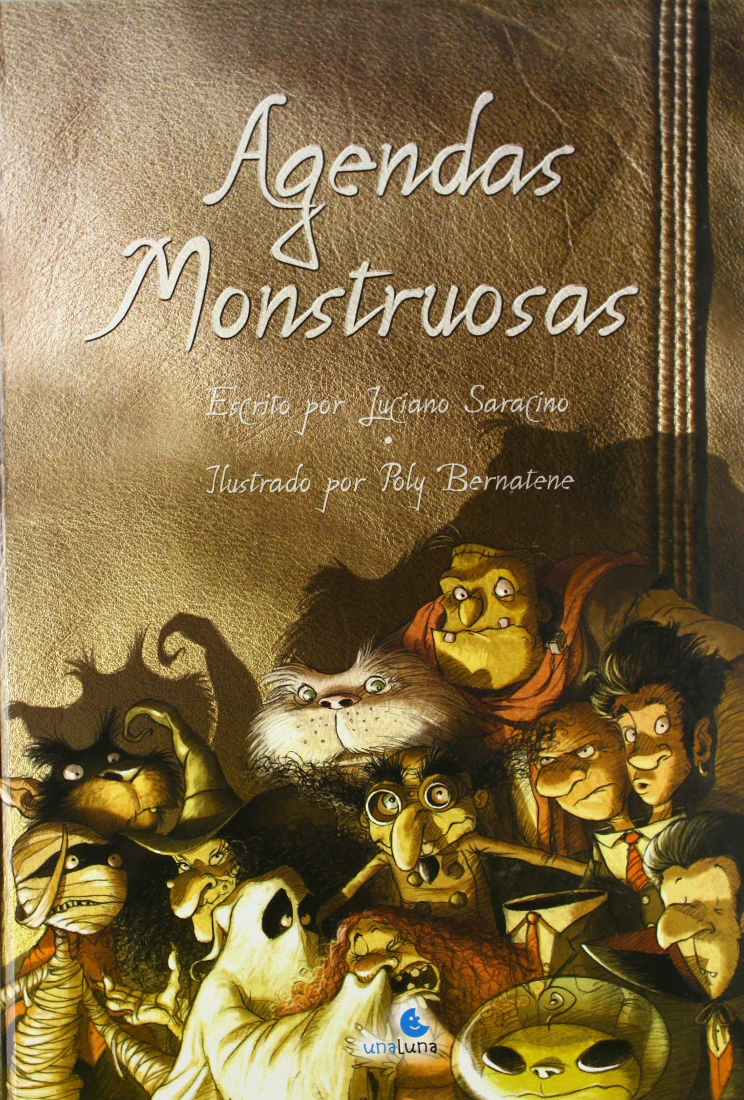 Agendas monstruosas (Spanish Edition): Luciano Saracino ...