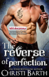 The Reverse of Perfection (Bad Decisions Book 2)