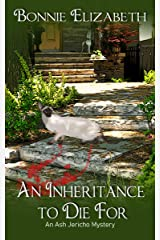 An Inheritance to Die For (Ash Jericho) Kindle Edition