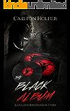 THE BLACK ALBUM: A Hollywood Horror Story