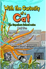 With the Curiosity of a Cat (the Superhero School series Book 2) Kindle Edition