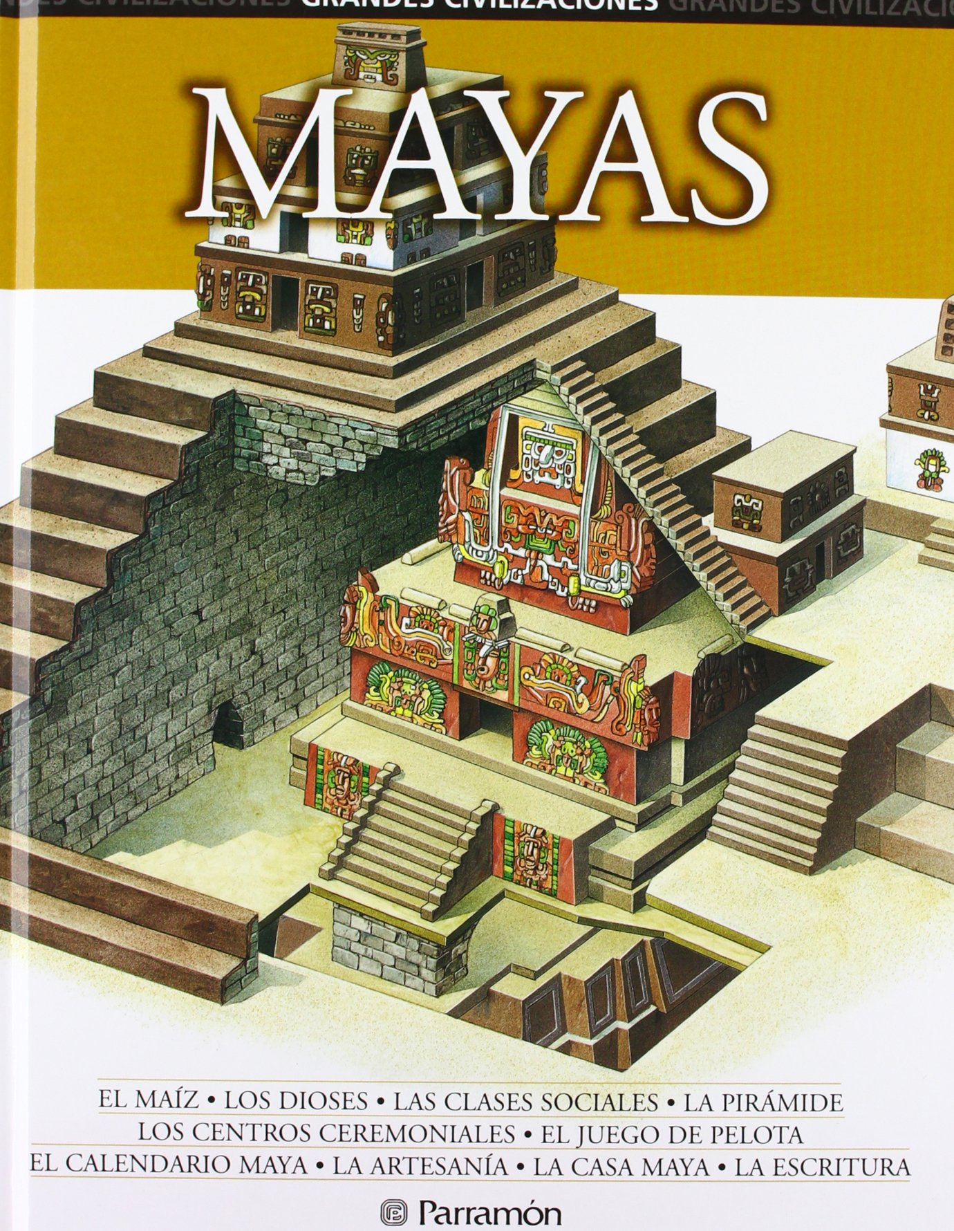 Download Mayas (Grandes Civilizaciones) (Spanish Edition) PDF