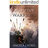 The Five Warriors: A Sword & Sorcery Epic Fantasy (The Four Worlds Series Book 1)