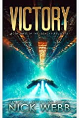 Victory: Book 3 of the Legacy Fleet Series Kindle Edition