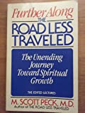the road less traveled a view on spiritual growth Apa citation (style guide) peck, m s 1 (2003) the road less traveled: a new psychology of love, traditional values and spiritual growth 25th anniversary ed, 1st.
