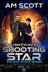 Lightwave: Shooting Star (Folding Space Series Book 3) Kindle Edition