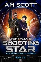 Lightwave: Shooting Star (Folding Space Book 3) Kindle Edition