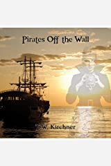 Pirates Off the Wall (Volume 2) Audible Audiobook