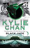 Black Jade: Celestial Battle: Book Three (Celestial Battle Trilogy)