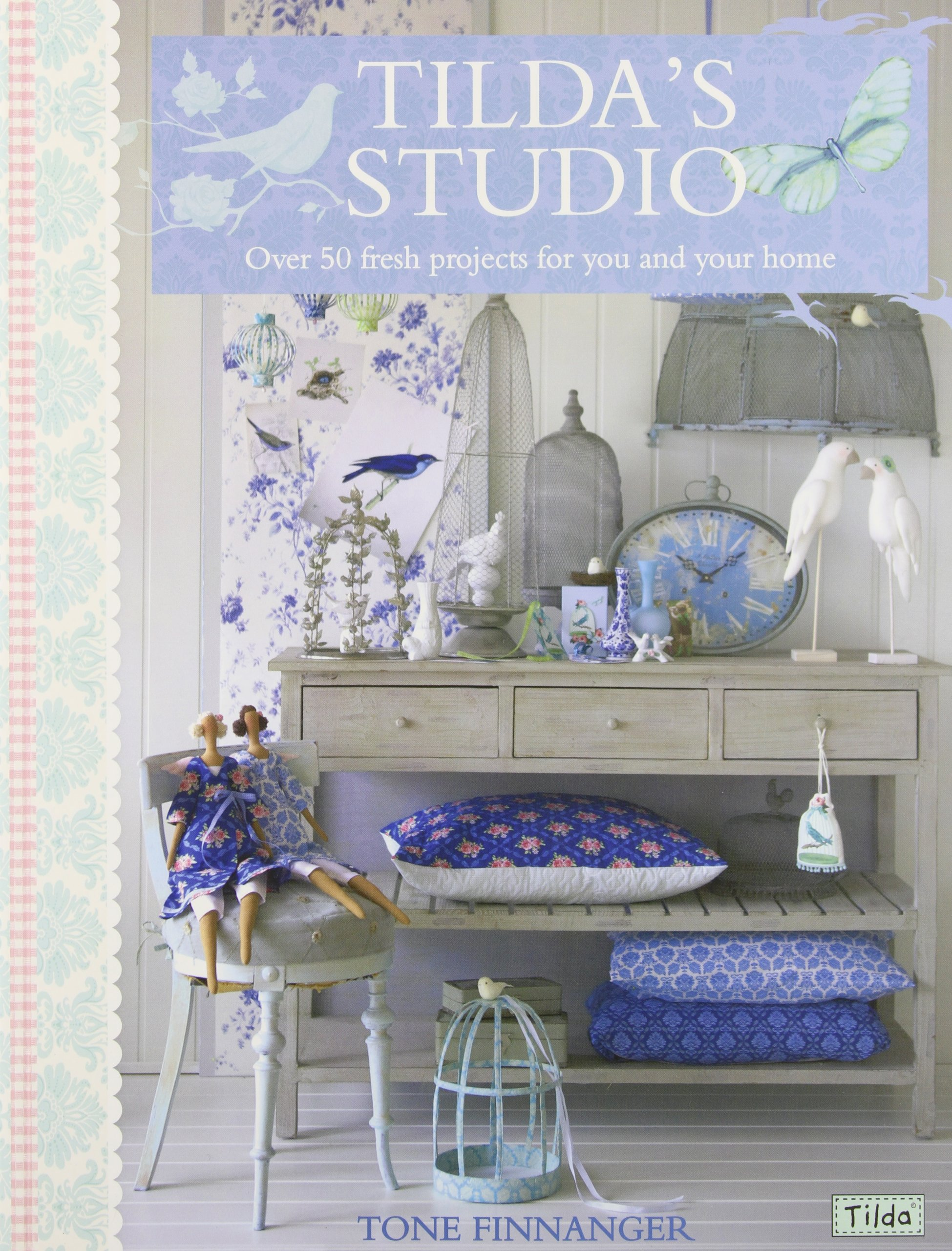 Download Tilda's Studio: Over 50 fresh projects for you, your home and loved ones pdf epub
