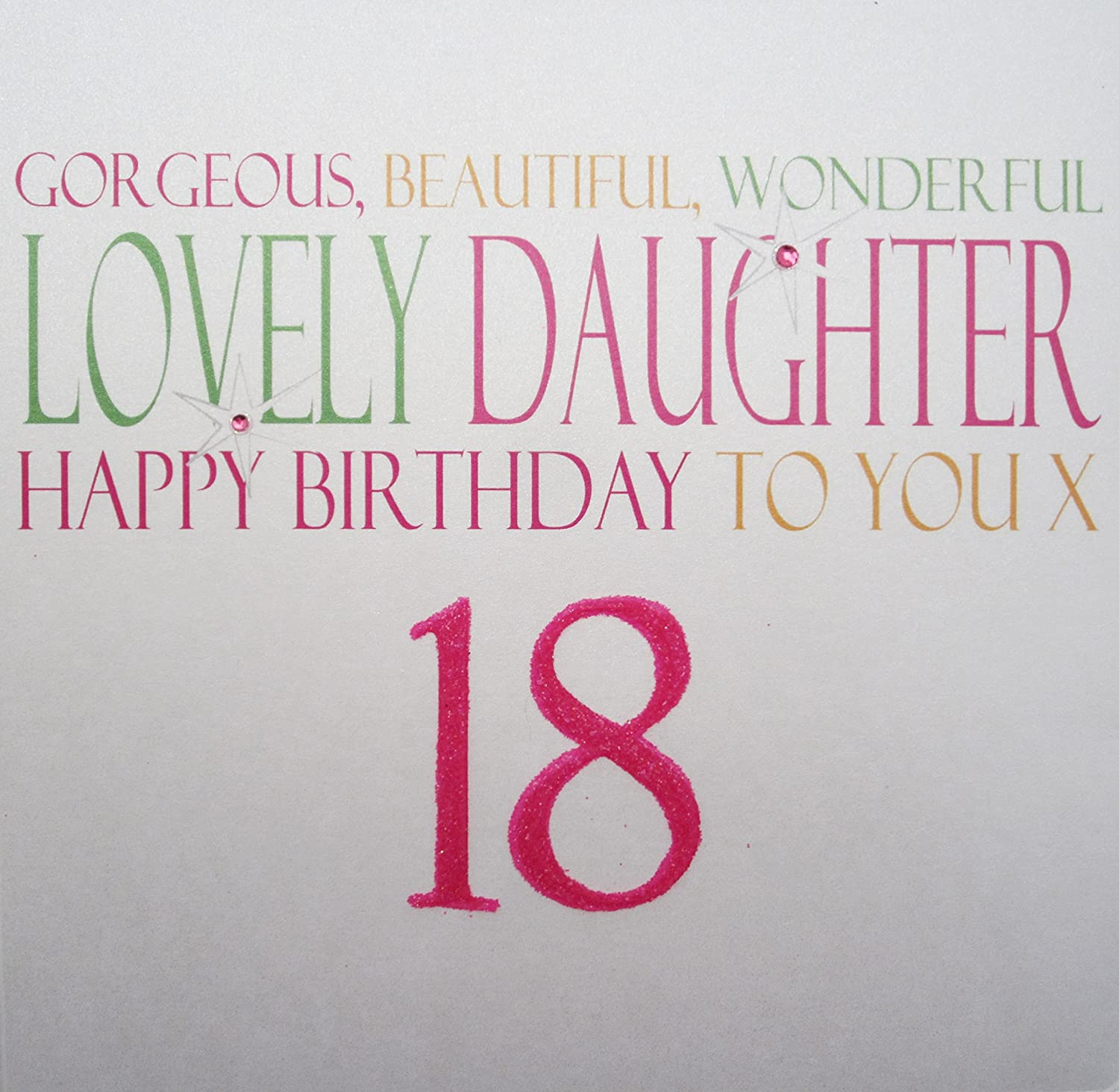 WHITE COTTON CARDS Gorgeous Beautiful Wonderful Daughter Happy 18 Handmade Large 18th Birthday Card Code N21 Amazoncouk Kitchen Home