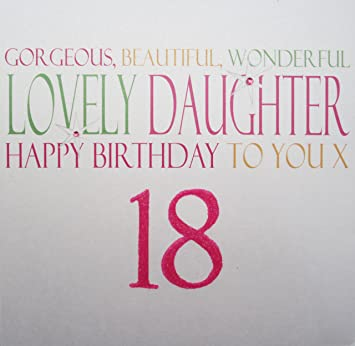WHITE COTTON CARDS Gorgeous Beautiful Wonderful Daughter Happy 18 Handmade Large 18th Birthday