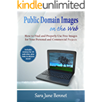 Public Domain Images on the Web: A Guide for Using Free Images in Commercial and Personal Projects