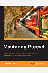 Mastering Puppet Kindle Edition