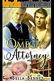 Omega's Attorney: M/M Omegaverse Mpreg Romance (Baby Makes Three Book 1)