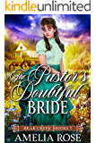 The Pastor's Doubtful Bride: Historical Western Bride Romance (Bear Creek Brides Book 7)