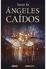 Ángeles caídos (El fin de los tiempos) (Spanish Edition) Paperback