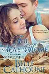 The Way Home (Seven Brides Seven Brothers Book 1) Kindle Edition
