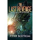 The Last Revenge: Book 7 of The Last War Series