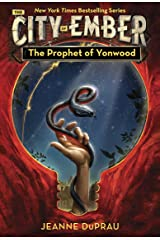 The Prophet of Yonwood (The City of Ember Book 4) (English Edition) Edición Kindle