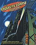 The Exquisite Corpse Adventure PB