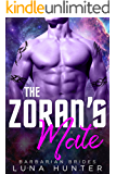 The Zoran's Mate (Scifi Alien Romance) (Barbarian Brides)