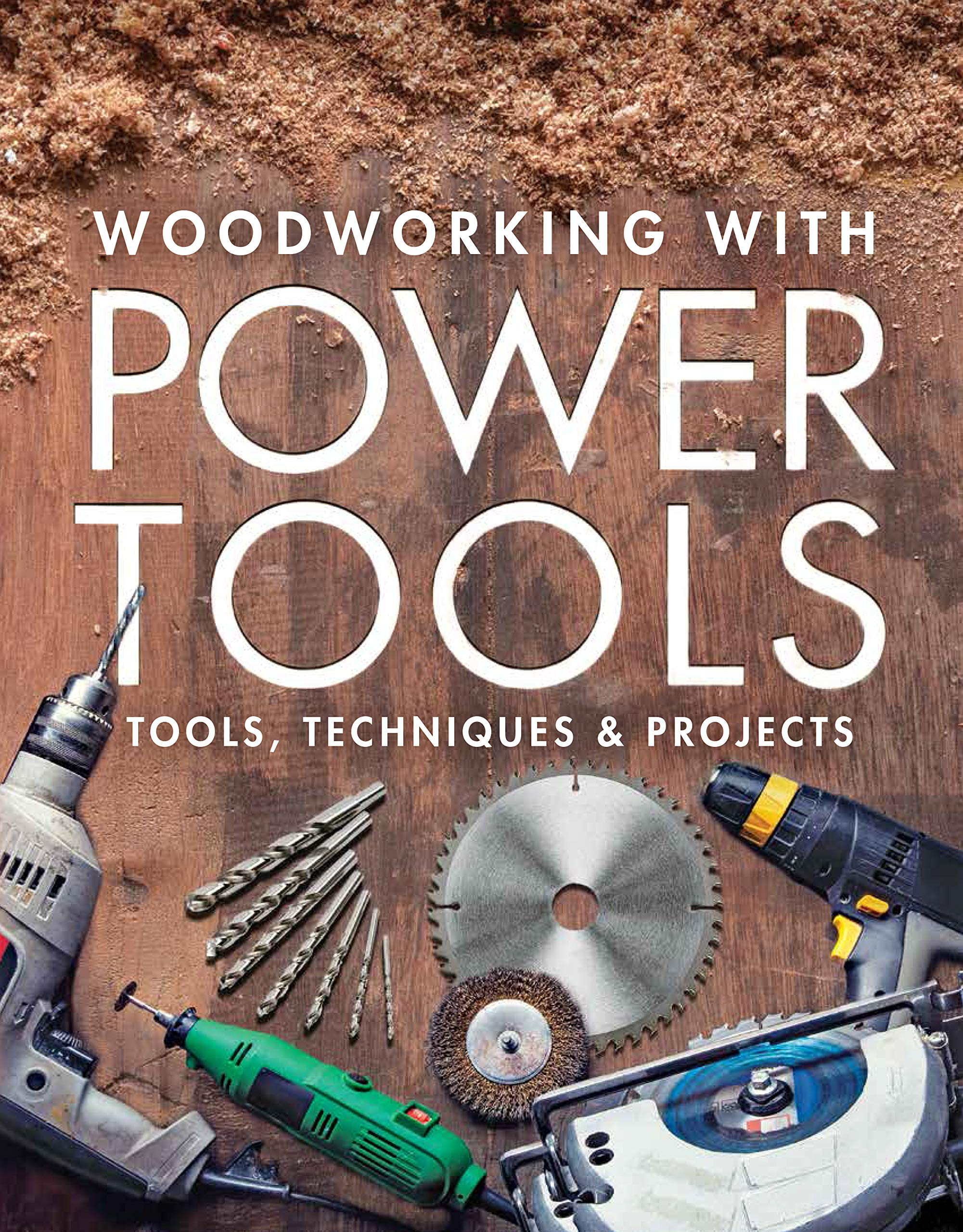Woodworking With Power Tools Tools Techniques Projects