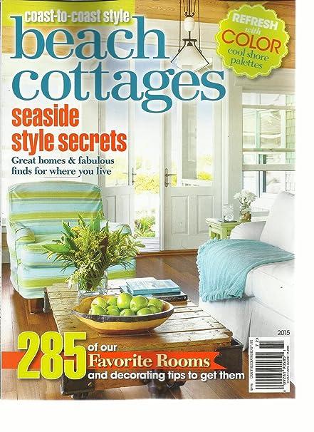 Amazon.com : Coast -To- Coast Beach Cottages Magazine 2015 ...