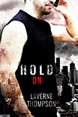 Hold On Kindle Edition