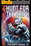 Hunt for the Saiph (The Saiph Series Book 3)