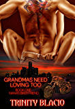 Grandmas Need Loving Too: Nana's Biker Friend