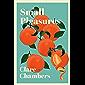Small Pleasures (English Edition)