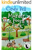 Murder at Pooch Park (Wagging Tail Cozy Mystery Book 1) (English Edition)