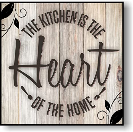 The Kitchen Is Heart Of Home Sign