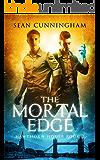 The Mortal Edge (Hawthorn House Book 2)