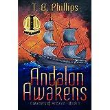 Andalon Awakens: Dreamers of Andalon Book One (Andalon® Saga 1)