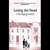 Losing the Dead (Virago Modern Classics Book 35)