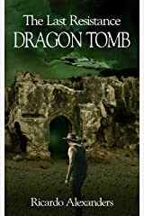 The Last Resistance: Dragon Tomb Kindle Edition