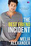 The Best Friend Incident (Driven to Love Book 2)