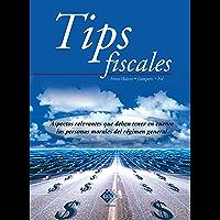 Tips fiscales 2016: Aspectos relevantes que deben tener en cuenta las personas morales del régimen general