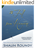 A Fall from Heaven (Courage, Love and the Meaning of Christmas Book 3)