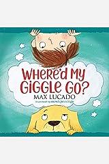 Where'd My Giggle Go? Kindle Edition