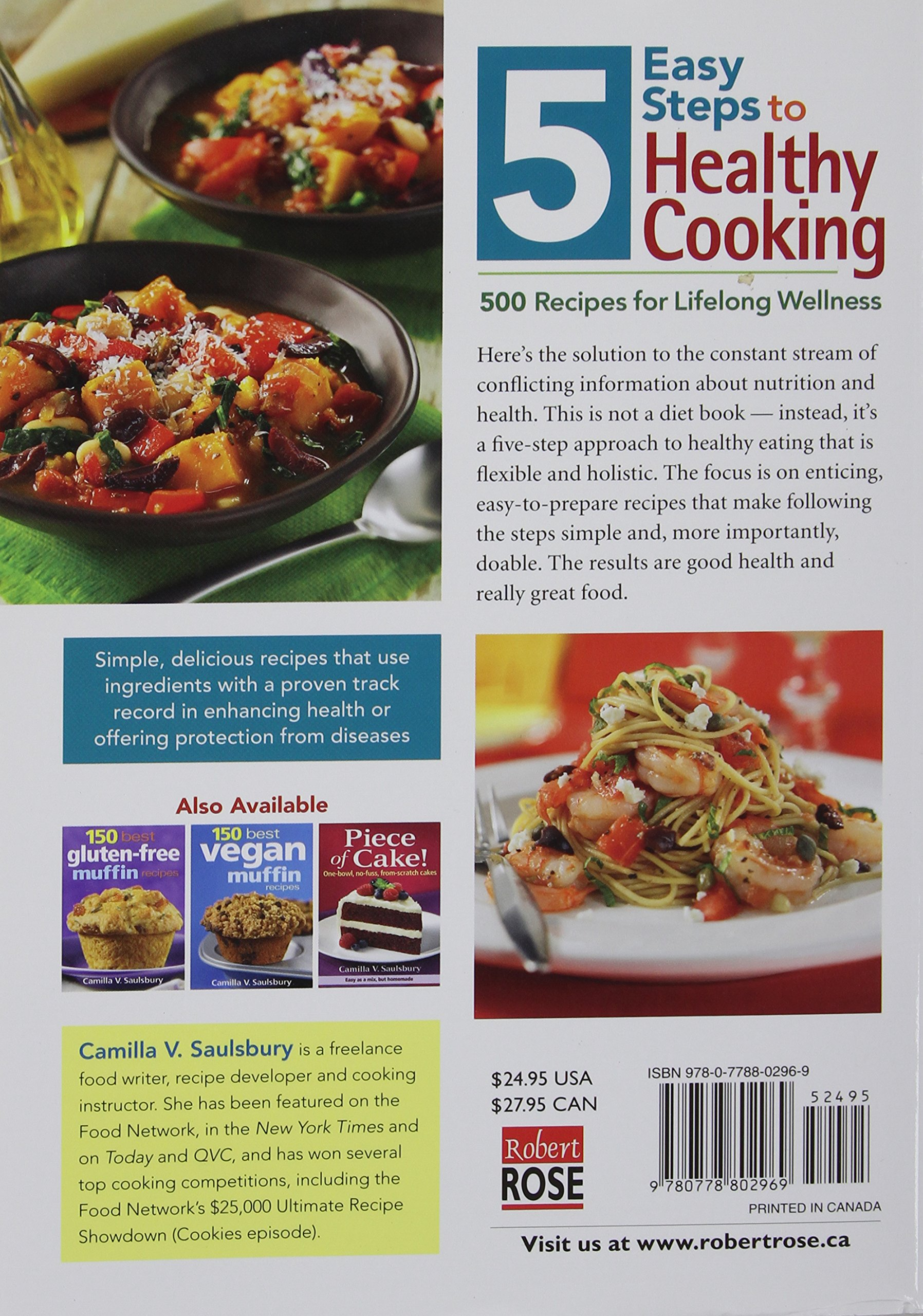 5 easy steps to healthy cooking 500 recipes for lifelong wellness 5 easy steps to healthy cooking 500 recipes for lifelong wellness camilla saulsbury 9780778802969 amazon books forumfinder Image collections