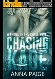 Chasing Kade