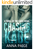 Chasing Kade (Thrill of the Chase Book 1)