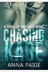 Chasing Kade Kindle Edition