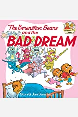 The Berenstain Bears and the Bad Dream (First Time Books(R)) Kindle Edition