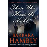 Those Who Hunt the Night (The James Asher Novels Book 1)