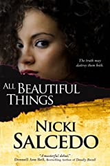 All Beautiful Things Kindle Edition