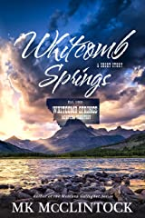 Whitcomb Springs (Western Short Story)